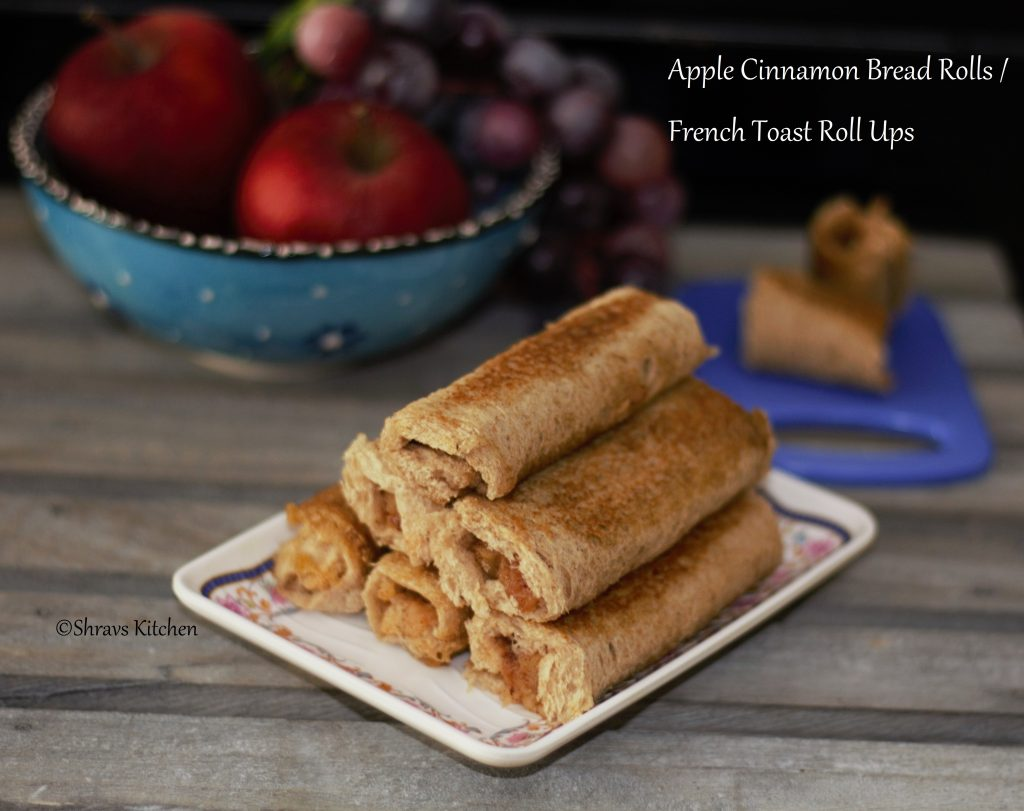 Apple french toast roll ups / bread rolls