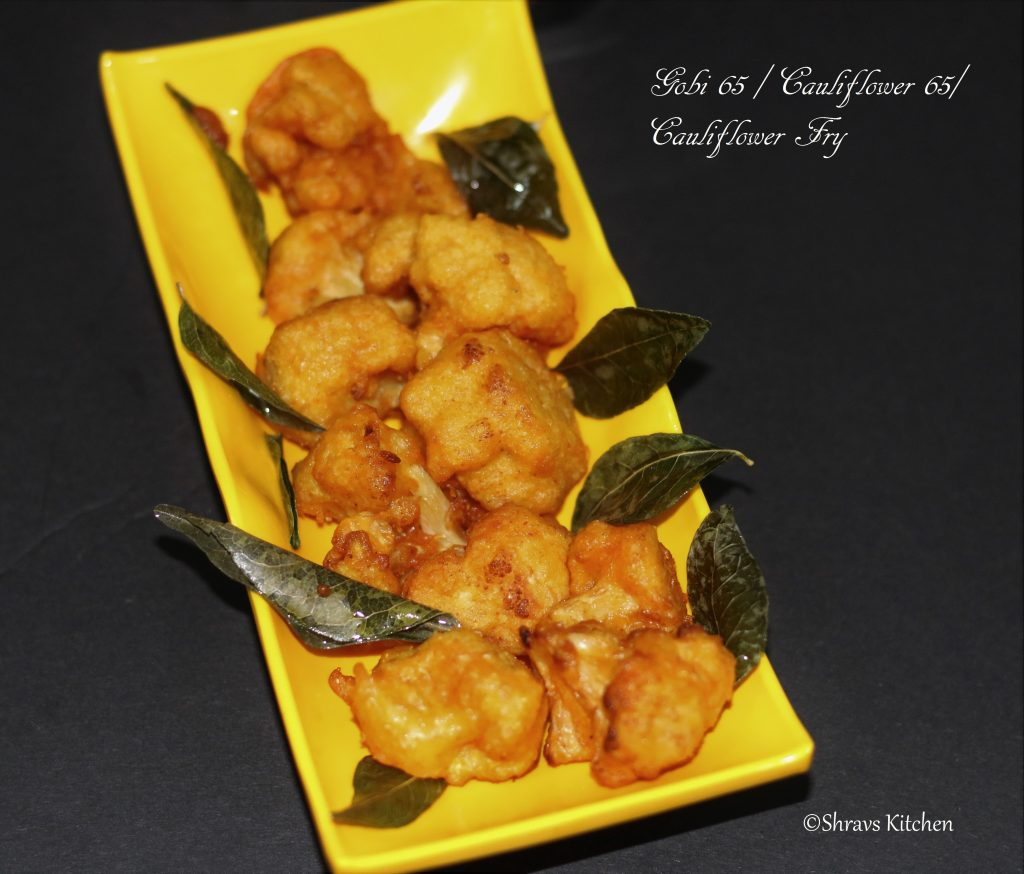 Cauliflower fry / gobi 65
